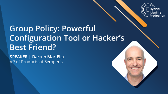 Windows Group Policy: Powerful Configuration Tool or Hacker's Best Friend?