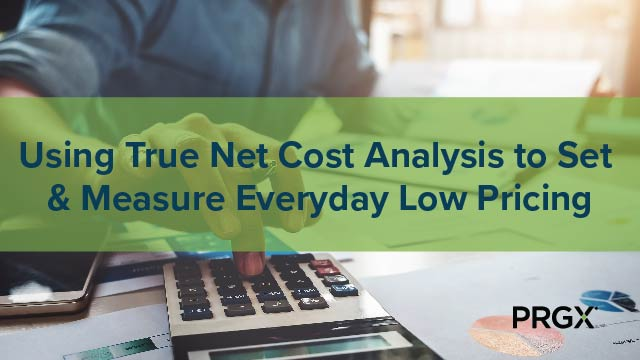 Using True Net Cost (TNC) Analysis to Set & Measure Everyday Low Pricing (EDLP)