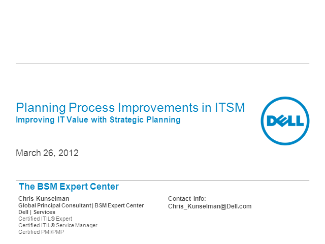 Pittsburgh LIG: Planning Process Improvements in ITSM