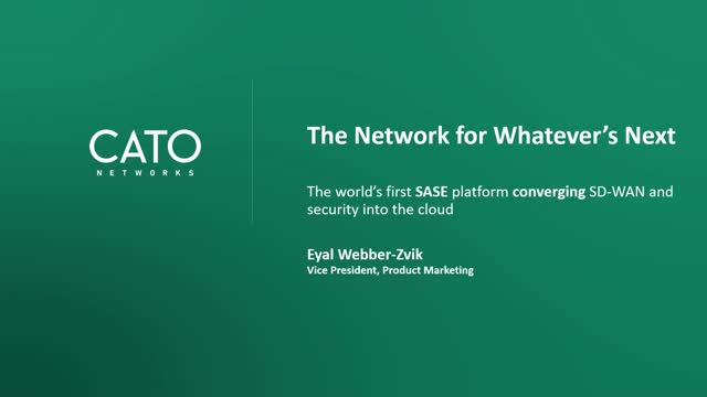 Cato Networks Demonstrating Easy Management for a Real SASE
