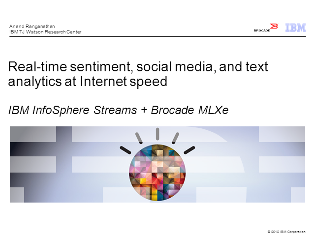 Real-Time Sentiment, Social Media, and Text Analytics at Internet Speed