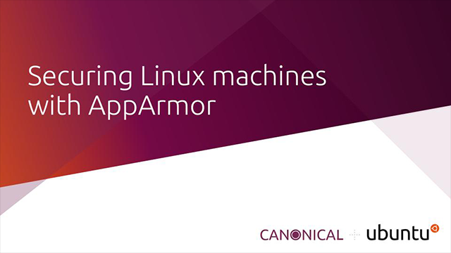 Securing Linux machines with AppArmor