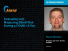 Evaluating & Measuring DDoS Risk during a COVID 19 Era