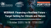 Financing a Resilient Future: Target Setting for Climate and Nature