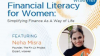 Financial Literacy for Women: Simplifying Finance as a Way of Life