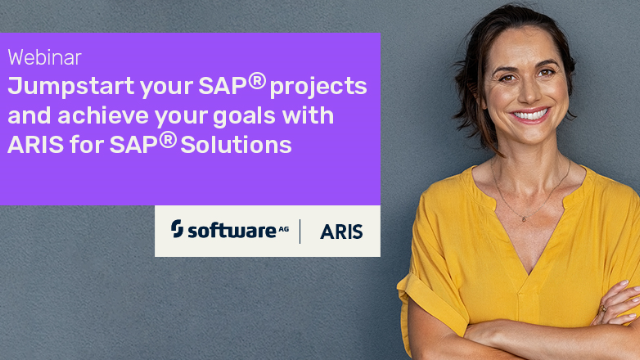 Jumpstart your SAP® projects and achieve your goals with ARIS for SAP® Solutions