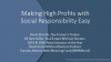 Making High Profits with Social Responsibility Easy