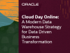 A Modern Data Warehouse Strategy for Data Driven Business Transformation