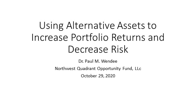 Using Alternative Assets to Increase Portfolio Returns and Decrease Risk