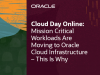 Mission Critical Workloads Are Moving to Oracle Cloud Infrastructure