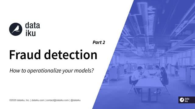 Fraud Detection- How to Operationalize your Models?