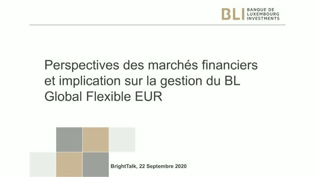 Guy Wagner: Perspectives macro-économiques et point sur le BL Global Flexible