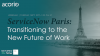 ServiceNow Paris: Transitioning to the New Future of Work