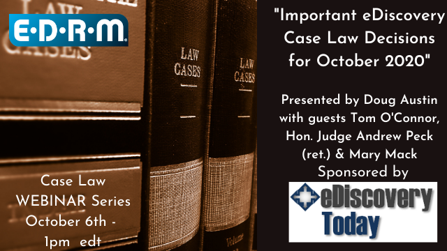 Important eDiscovery Case Law Decisions for October 2020