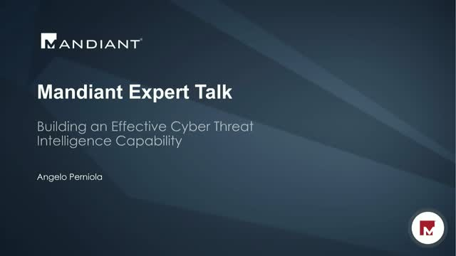 Building an Effective Cyber Threat Intelligence Capability