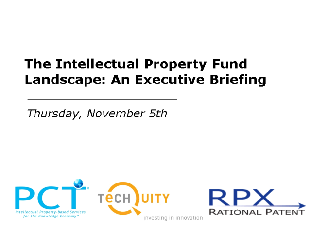 The Intellectual Property Fund Landscape: An Executive Briefing
