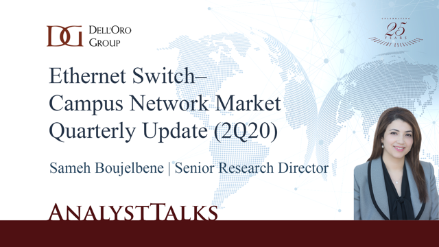 Ethernet Switch Campus Switch Market Quarterly Update (2Q20)