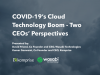 COVID-19's Cloud Technology Boom - Two CEOs' Perspectives