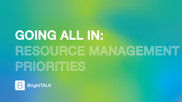 Going All In: Resource management priorities
