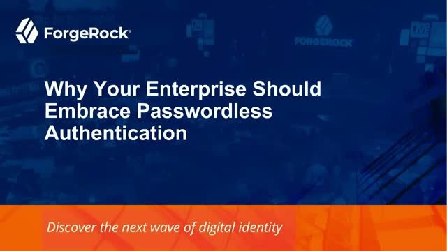 Why Your Enterprise Should Embrace Passwordless Authentication