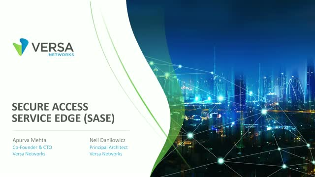 Secure SD-WAN Architecture: Secure Access Service Edge (SASE)