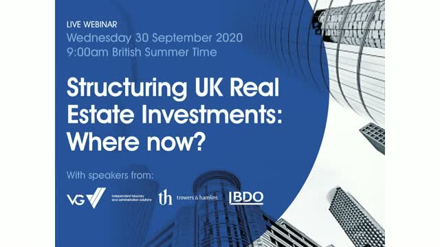 Structuring UK Real Estate Investments: Where now?