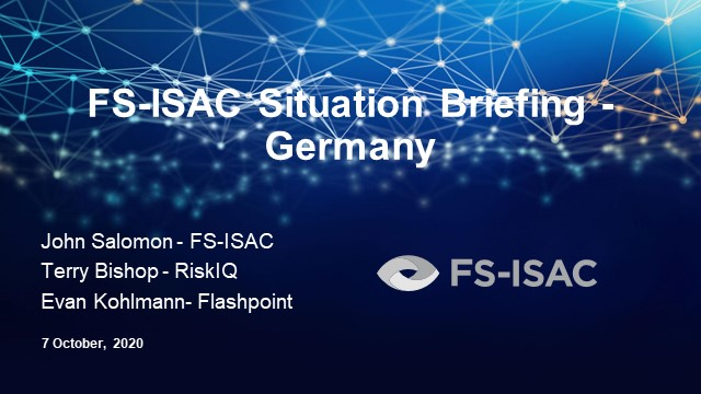 FS-ISAC Situation Briefing - Germany
