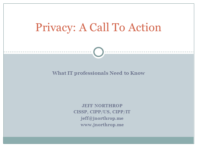 Privacy, A Call to Action: What IT Professionals Need to Know
