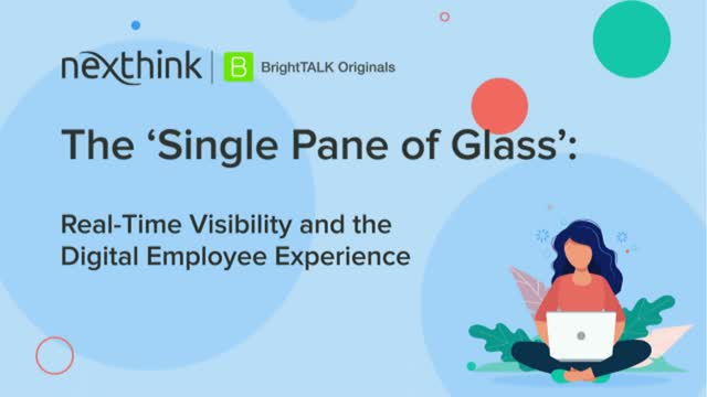 The Single Pane of Glass: Real-Time Visibility & the Digital Employee Experience