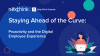 Staying Ahead of the Curve: Proactivity and the Digital Employee Experience