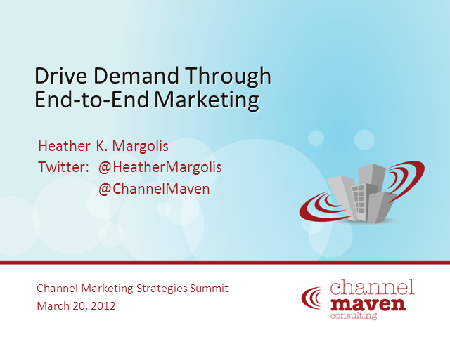 Driving Demand through End-to-End Marketing