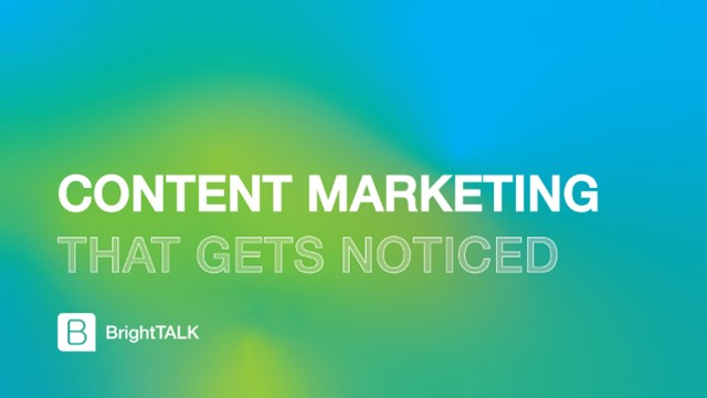 Content Marketing That Gets Noticed