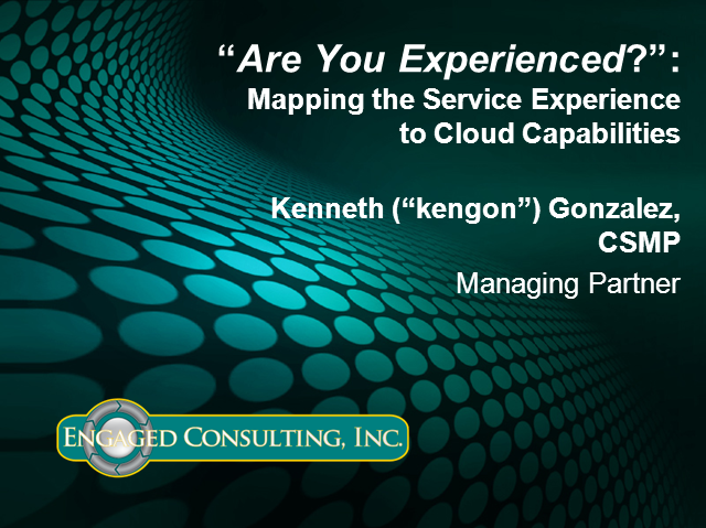 Are You Experienced?: Mapping The Service Experience To Cloud Capabilities