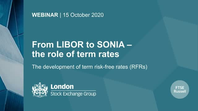 From LIBOR to SONIA – the role of term rates