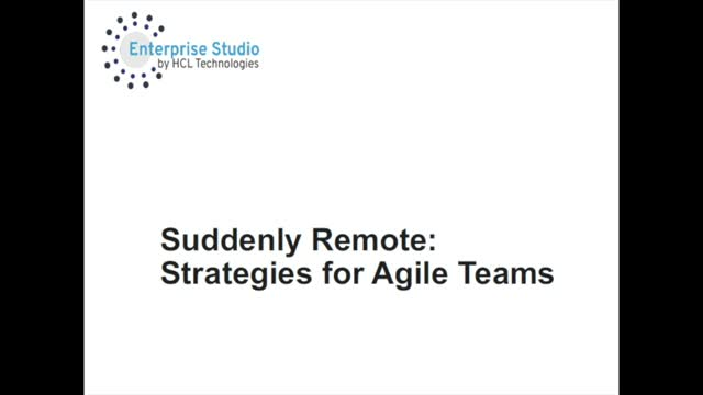 Suddenly Remote: Strategies for Agile Teams