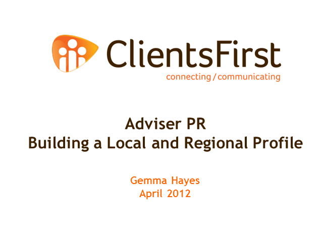 Adviser PR - Building A Local And Regional Profile