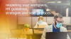 Reopening your workplace: HR guidelines, strategies and next practices