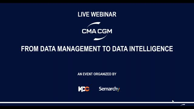 [Logistics & Transportation] CMA CGM: From Data Management to Data Intelligence