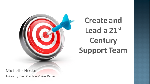 Create and Lead a 21st Century Support Team