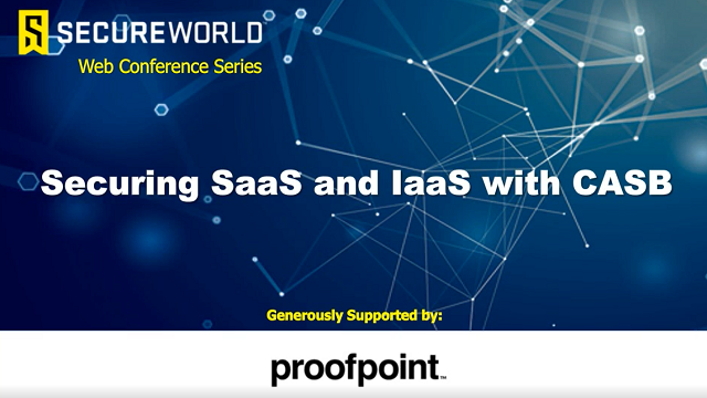 Securing SaaS and IaaS with CASB