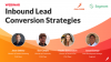 Inbound Lead Conversion Strategies: 5 Strategies You Can Implement Today