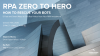 RPA Zero to Hero: How to Rescue Your Bots
