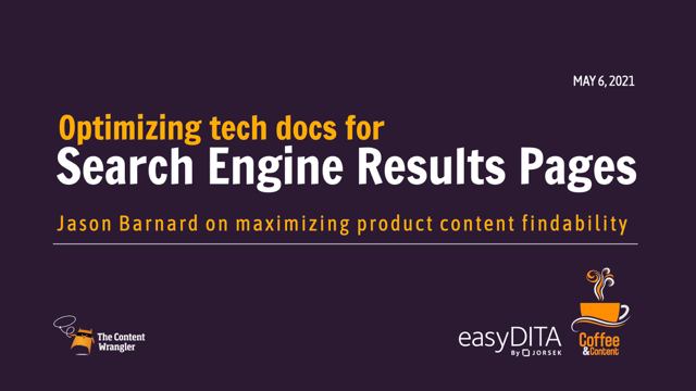 Coffee & Content: Optimizing Tech Docs Content for Search Engine Results Pages