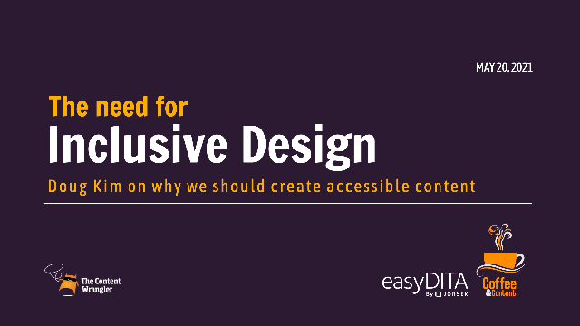 Coffee and Content: The Need for Inclusive Design