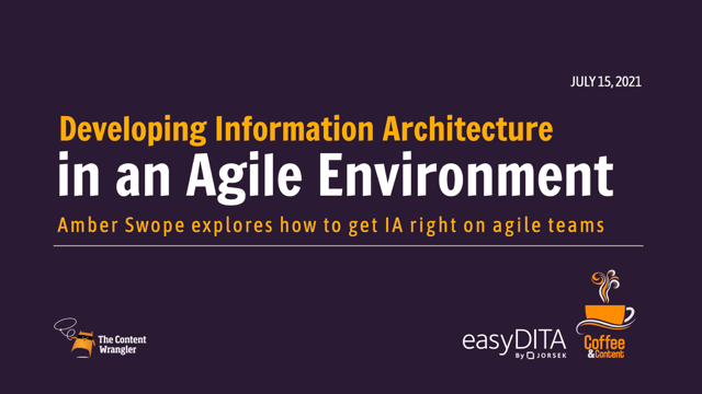 Coffee and Content: Developing Information Architecture in an Agile Environment