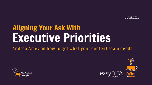 Coffee and Content: Aligning Your Ask With Executive Priorities