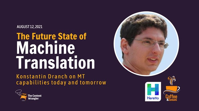 Coffee and Content: The Current State of Machine Translation