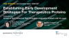 Establish Early Development Strategies For Therapeutics Proteins