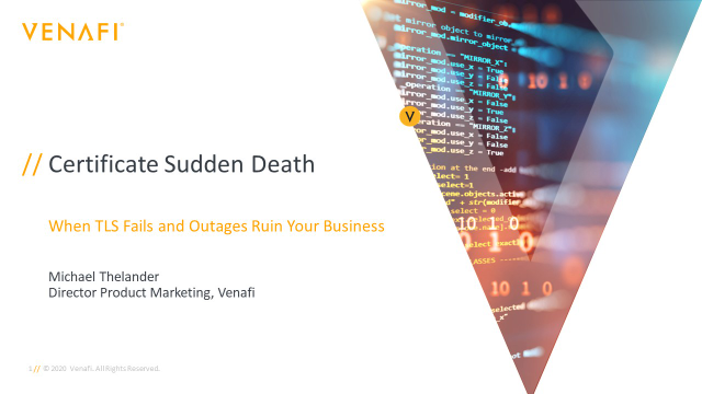 """Prevent """"Certificate Sudden Death"""": VIA Venafi Stops Certificate-Related Outages"""