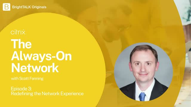 Redefining the Network Experience